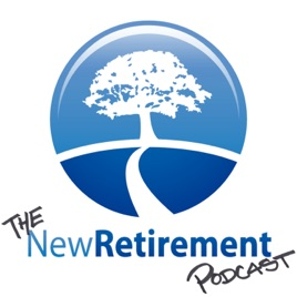 The NewRetirement Podcast on Apple Podcasts