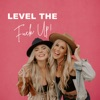 LEVEL THE FUCK UP artwork