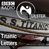 Titanic Letters podcast