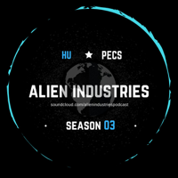 Alien Industries Podcast podcast