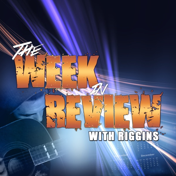 Ace & TJ Riggins' Week in Review image