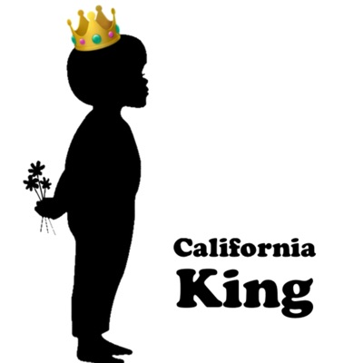 California King:You Look Nice Today