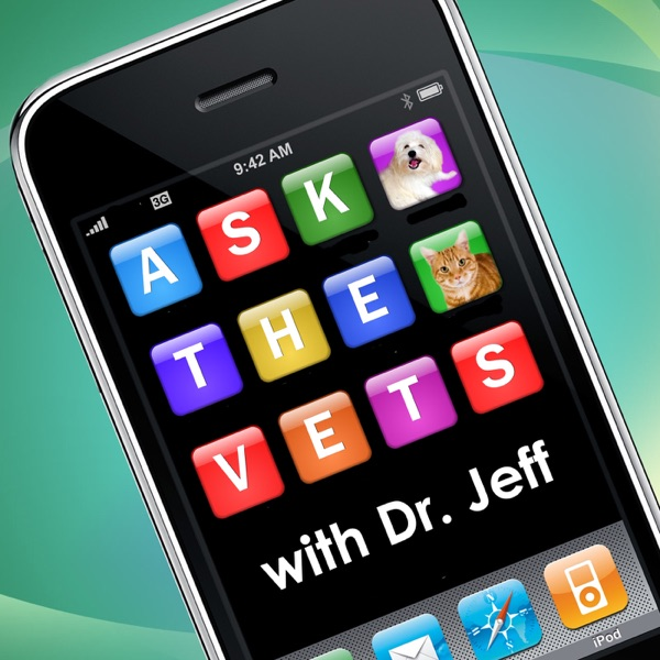 Ask the Vets with Dr. Jeff - Best Veterinary Podcast on Pet Life Radio (PetLifeRadio.com)