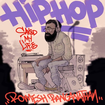 Hip Hop Saved My Life with Romesh Ranganathan:RangaBee Productions and Mr Box