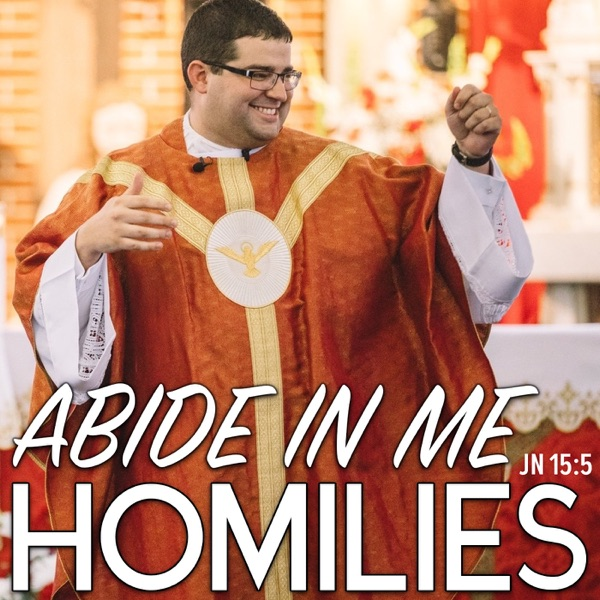 Abide In Me Homilies