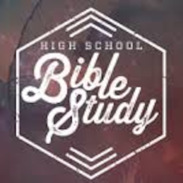 High School Bible Study-Caleb Harper