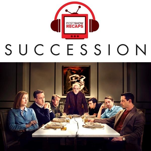 Succession: Post Show Recap