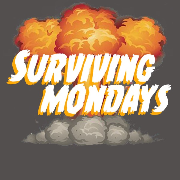 Surviving Mondays