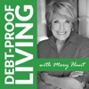 Debt-Proof Living with Mary Hunt artwork