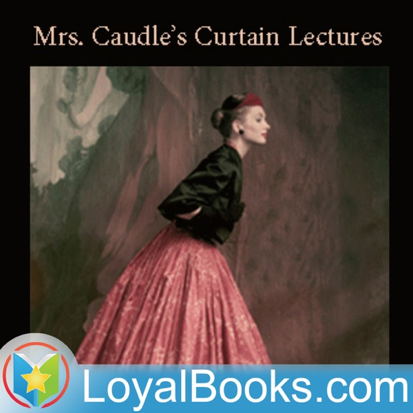 Mrs. Caudle's Curtain Lectures by Douglas William Jerrold