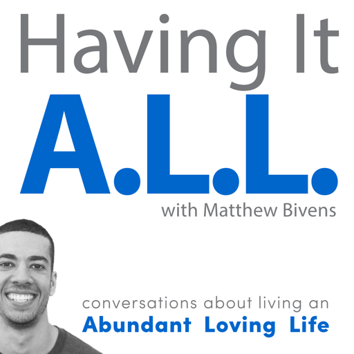 Cover image of Having It ALL: Conversations about living an Abundant Loving Life