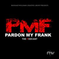 PARDON MY FRANK