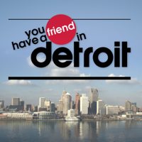 You Have a Friend in Detroit podcast