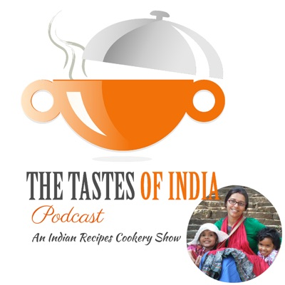 The Tastes of India Podcast in Hindi : Healthy Living Tips and Cookery Show:Puja - Blogger, Home Business Owner, Self Proclaimed Cook