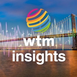 WTM Insights Podcast on Apple Podcasts
