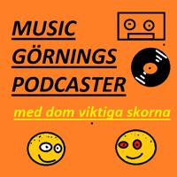 Music Görnings Podcaster - med Dom Viktiga Skorna podcast