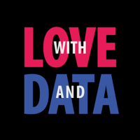 With love and data podcast