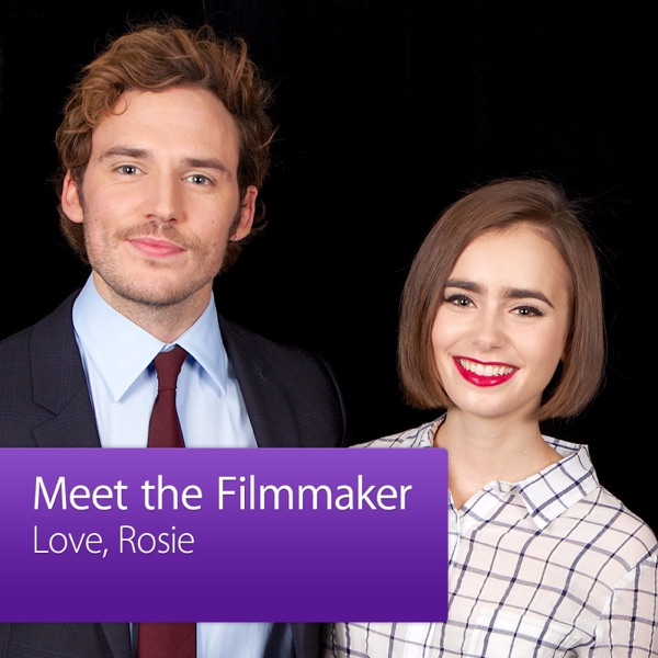 Love, Rosie: Meet the Filmmaker