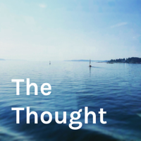 The Thought podcast