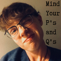 Mind Your P's and Q's podcast