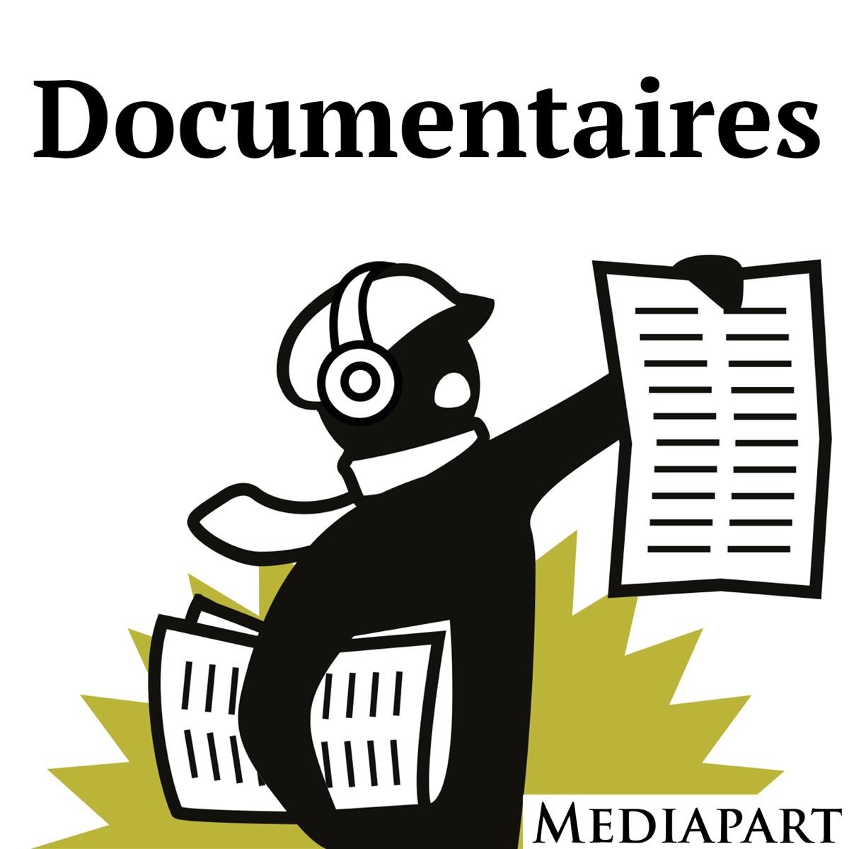 Les documentaires de Mediapart