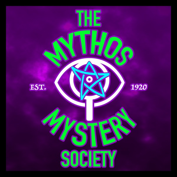 The Mythos Mystery Society