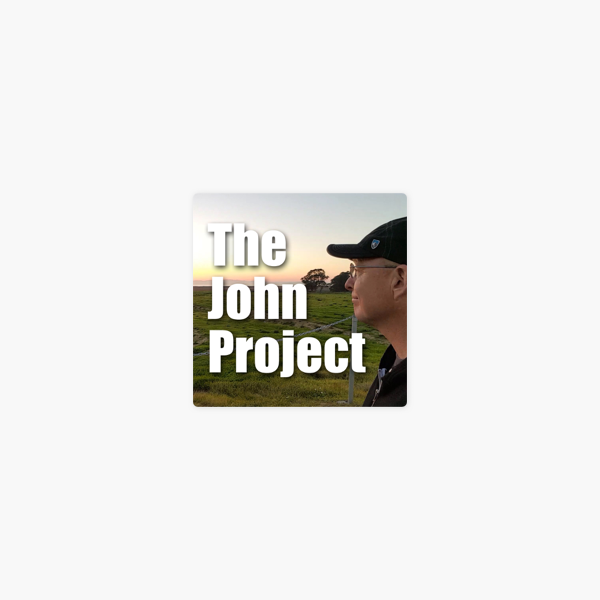 The John Project on Apple Podcasts