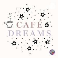 Café Dreams podcast