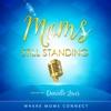 Mom's Still Standing Podcast artwork