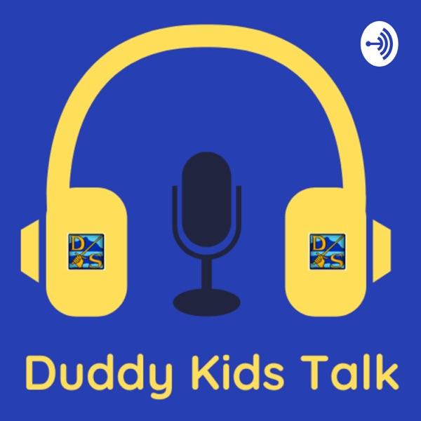 Duddy Kids Talk