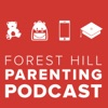 Forest Hill Parenting Podcast artwork