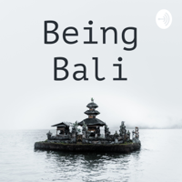 Being Bali podcast