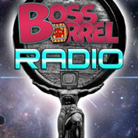 Boss Barrel Radio podcast