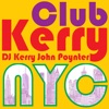 CLUB KERRY NYC DJ: Kerry John Poynter artwork