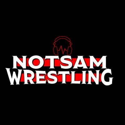 Notsam Wrestling:Sam Roberts