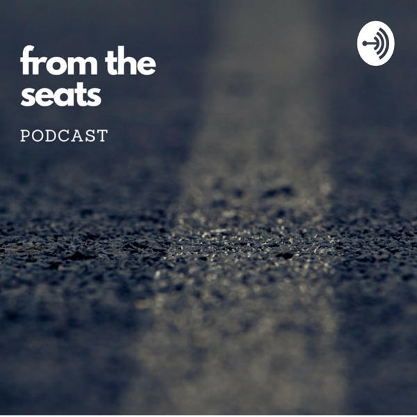 From the Seats Podcast