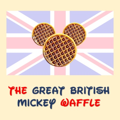 The Great British Mickey Waffle