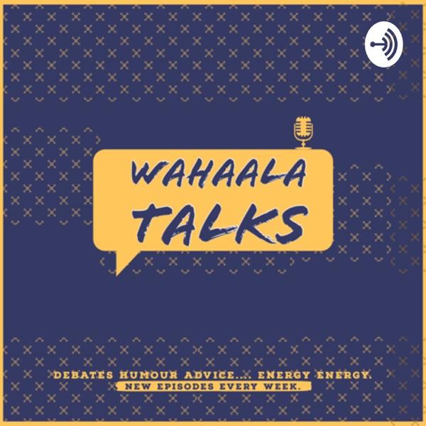 WahaalaTalks
