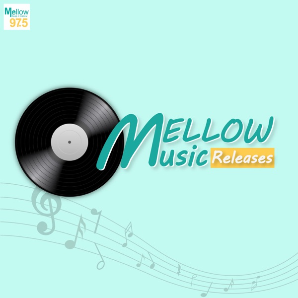 Mellow Music Releases