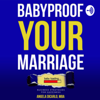 Babyproof Your Marriage podcast
