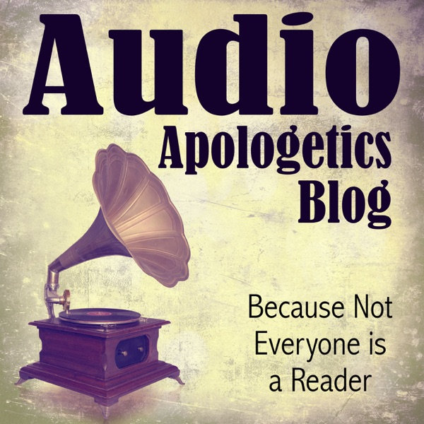 Audio Apologetics Blog