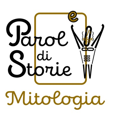 Parole di Storie - Mitologia:Parole di Storie