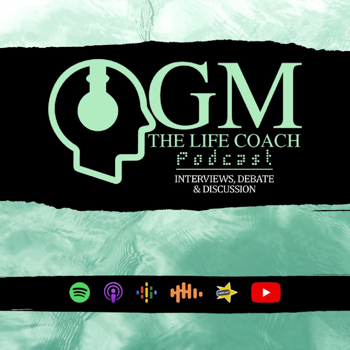 GM The Life Coach Podcast