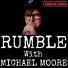 Rumble with Michael Moore artwork