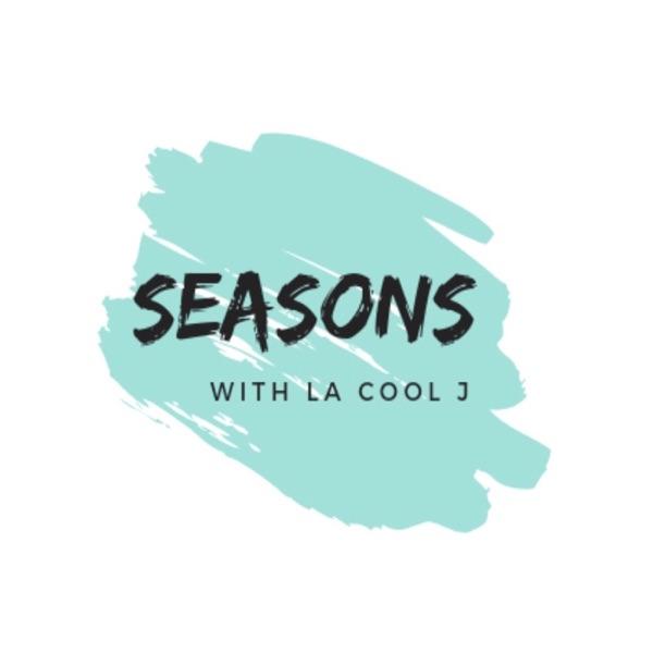 SEASONS with LA Cool J