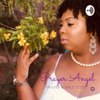 Prayer Angel podcast