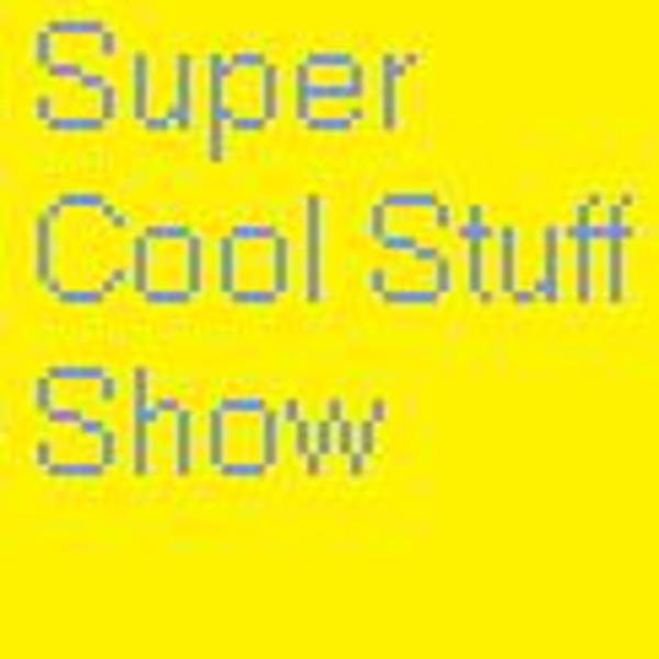 Super Cool Stuff Show!