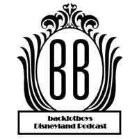 backlotboys Disneyland Podcast podcast