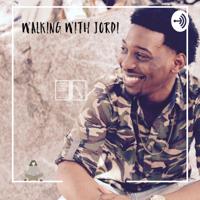 Walking With Jordi podcast