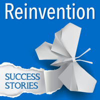 Reinvention Success Stories podcast